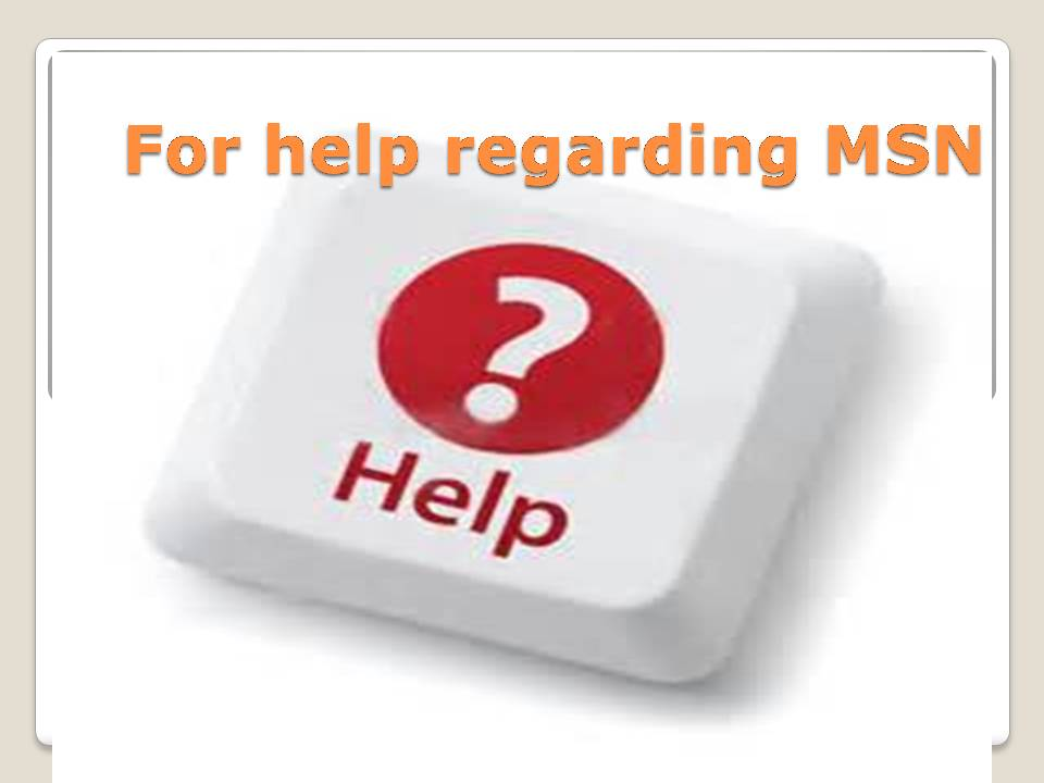 MSN Helpline Number